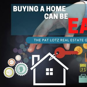 Buying a Home can be EASY!