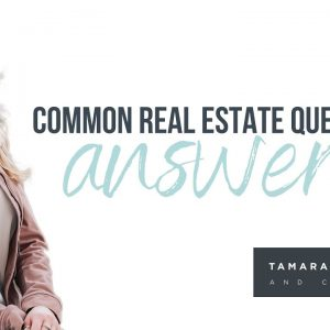Common Real Estate Questions Answered | Bozeman Real Estate Market 2021