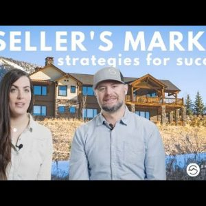 How to Navigate the Seller's Market in Bozeman and Big Sky